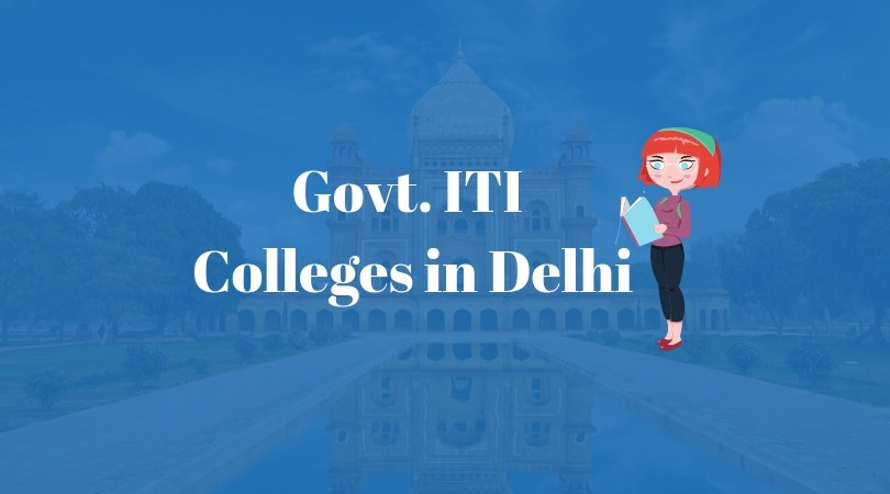 government iti colleges in Delhi