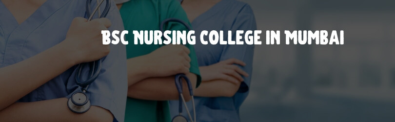 best Bsc Nursing Colleges in Mumbai